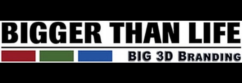 Bigger Than Life Advertising